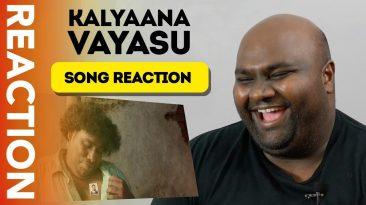Kalyaana-Vayasu-REACTION-by-PAGS-Kolamaavu-Kokila-CoCo-Song-Reaction